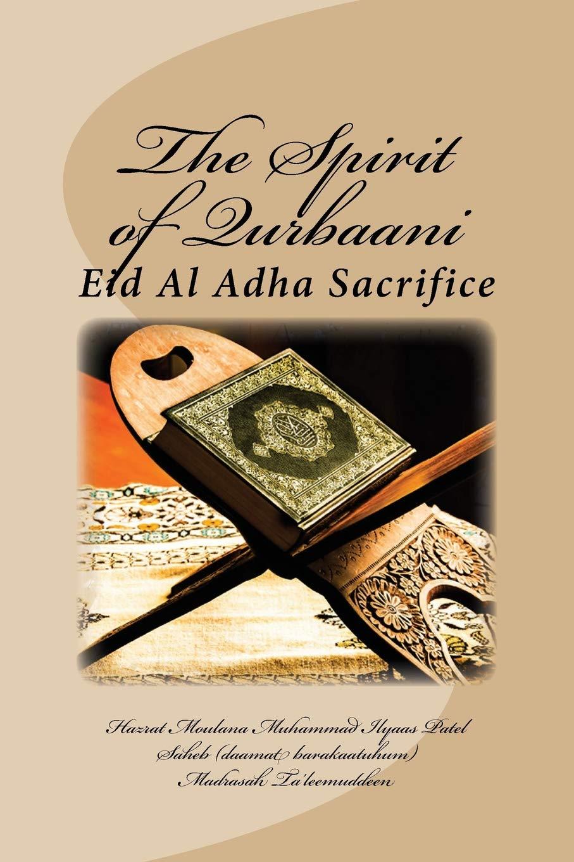 Buy The Spirit of Qurbaani: Eid Al Adha Sacrifice Book Online at ...