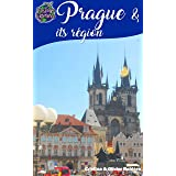 Travel eGuide: Prague & its region: Discover the pearl of the Czech Republic and Central Europe! (Voyage Experience)