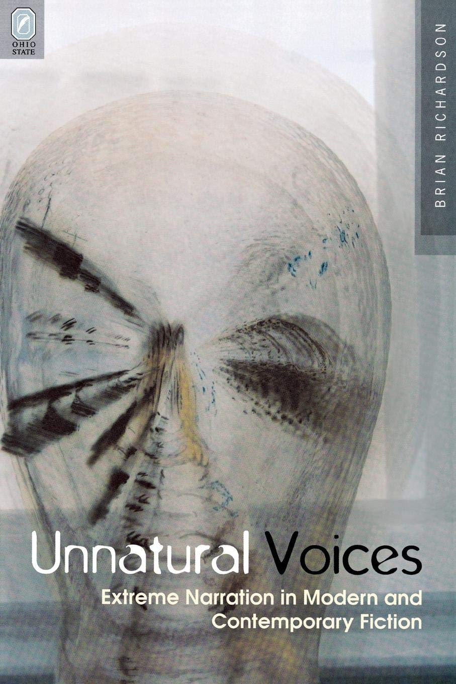 Download UNNATURAL VOICES: EXTREME NARRATION IN MODERN AND CONTEMPO (THEORY INTERPRETATION NARRATIV) pdf