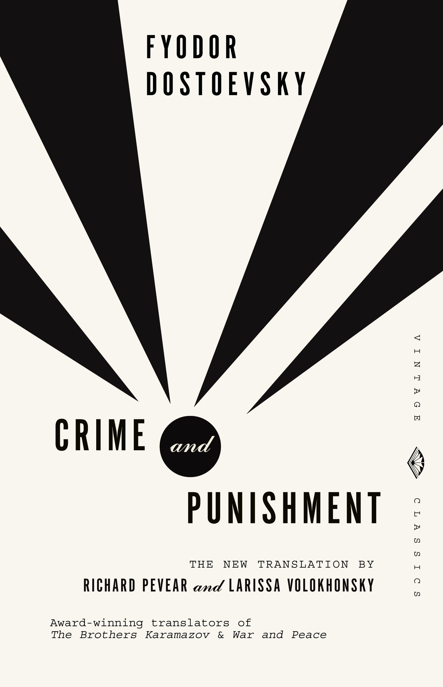 Crime and Punishment: Pevear & Volokhonsky Translation (Vintage Classics) by Vintage