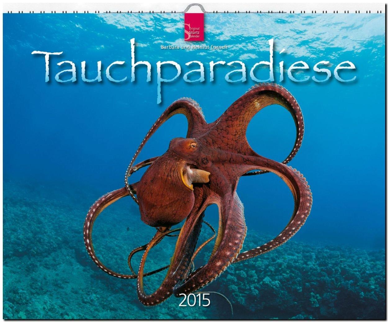 Tauchparadiese 2015 - Original Stürtz-Kalender - Großformat-Kalender 60 x 48 cm