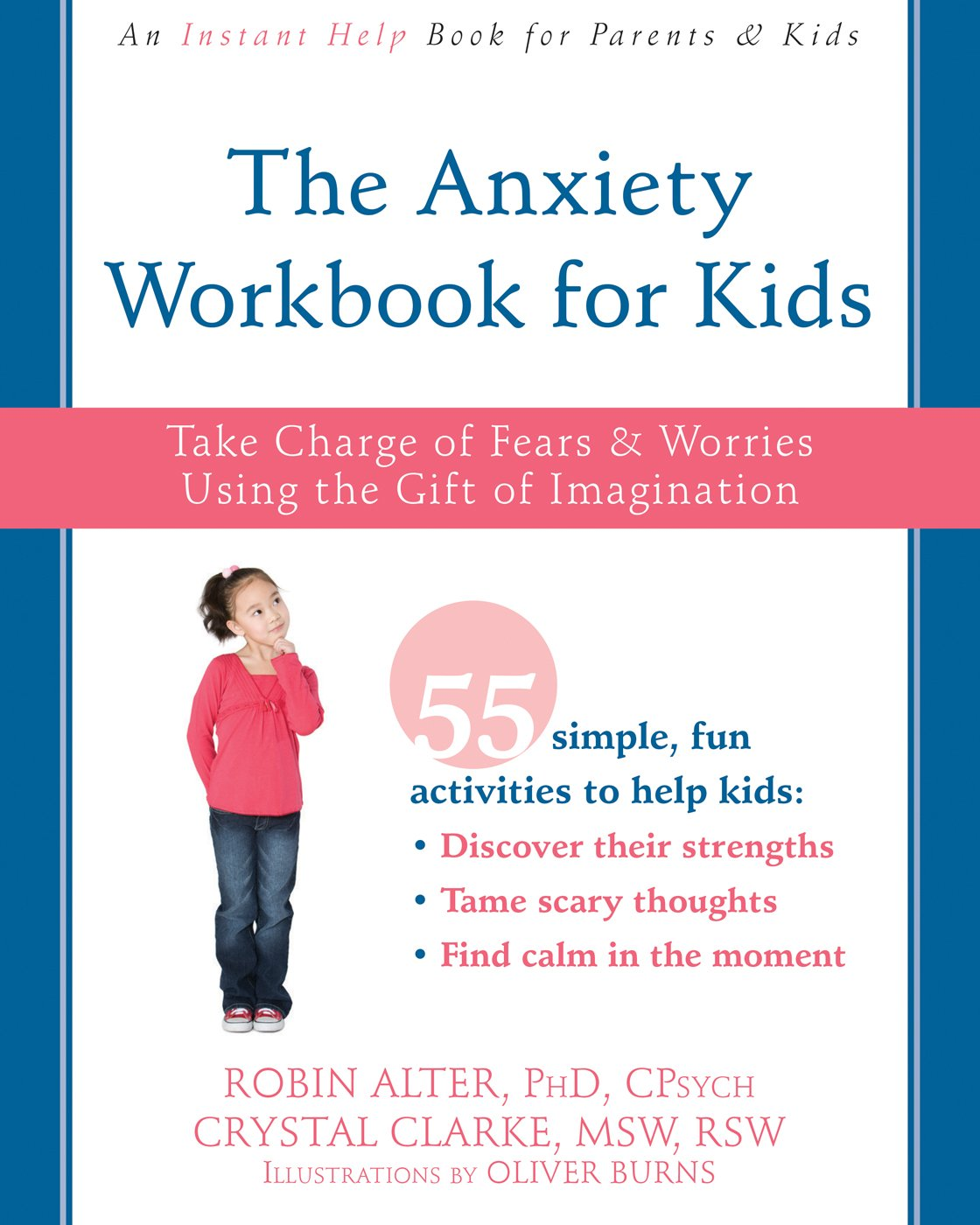 The Anxiety Workbook for Kids: Take Charge of Fears and Worries ...