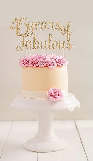Qidushop 45 Jahren Von Fabulous Kuchen Topper Fur Frauen Birthday Cake Geschenk Herren