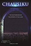 Chausiku The Nightmare Begins: The Mystery of the Clans (Chausiku Series)