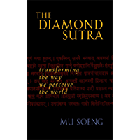 The Diamond Sutra: Transforming the Way We Perceive the World (English Edition)