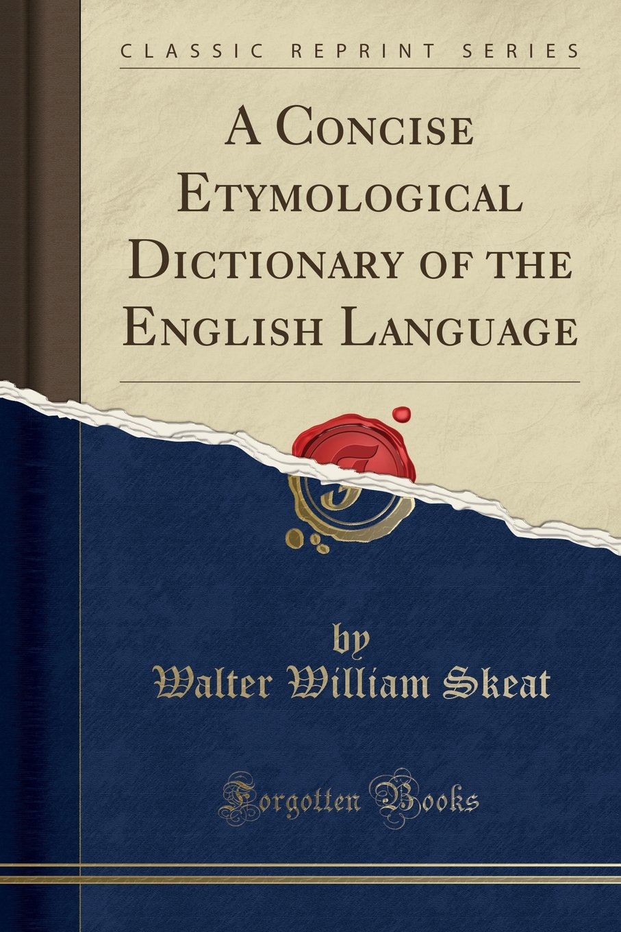 A Concise Etymological Dictionary of the English Language (Classic Reprint) pdf epub