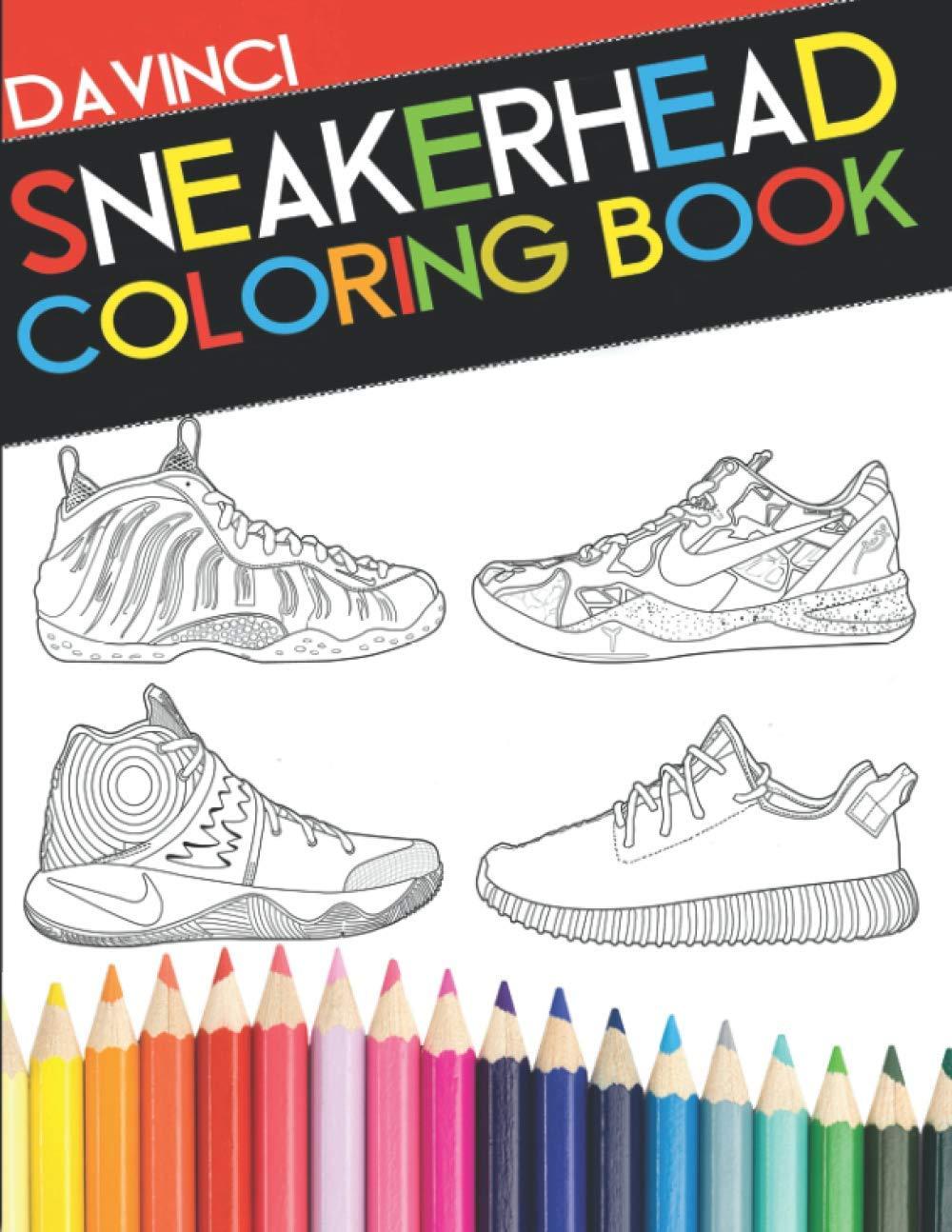 Sneakerhead Coloring Book Davinci Coloring Book Collection Davinci Davinci 9780692733189 Amazon Com Books