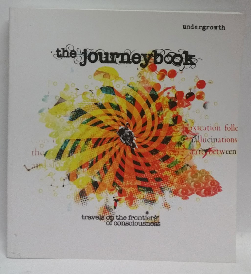 Undergrowth #8 The Journeybook: Travels on the Frontiers of Consciousness