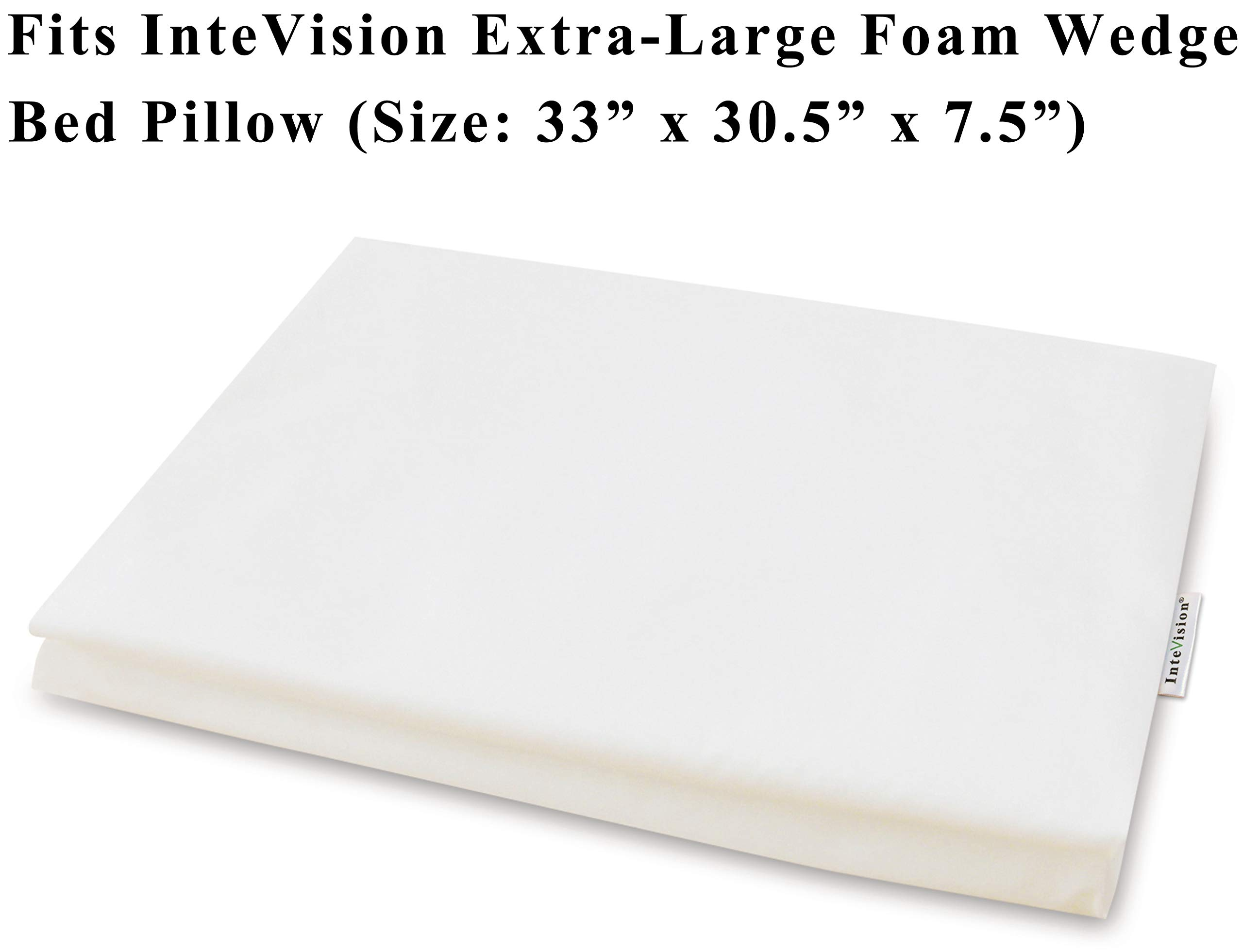 InteVision 400 Thread Count, 100% Egyptian Cotton Pillowcase. Designed to Fit The InteVision Extra-Large Foam Wedge Bed Pillow (33'' x 30.5'' x 7.5'') by InteVision