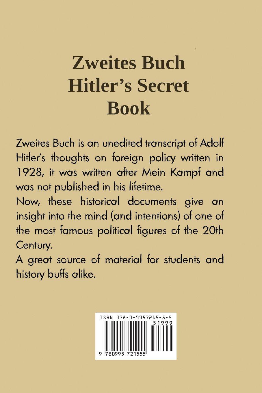 Zweites Buch: Hitler\'s Secret Book: Adolf Hitler: 9780995721555 ...