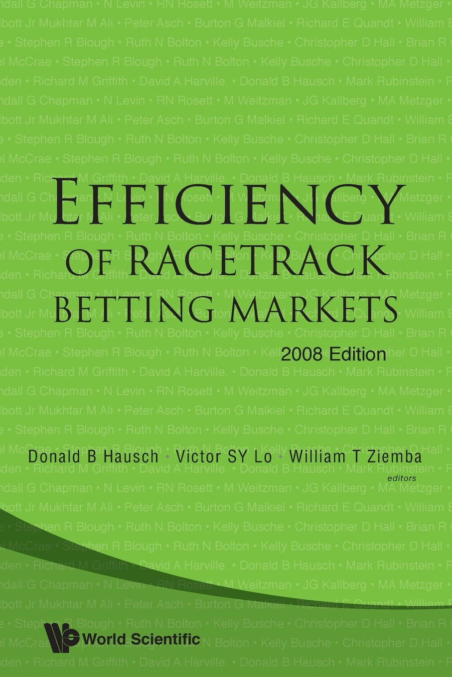 Download EFFICIENCY OF RACETRACK BETTING MARKETS (2008 EDITION) (World Scientific Handbook in Financial Economics) PDF