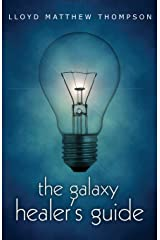 The Galaxy Healer's Guide Paperback