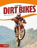 Dirt Bikes (Let's Roll)