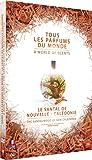 Le Santal de Nouvelle-Calédonie (Tous les parfums du monde)