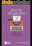 Storie d'amore (I Nuovi Brevissimi)