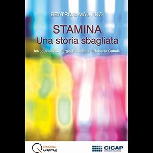 Stamina: una storia sbagliata (Speciale Query Vol. 1) (Italian Edition)