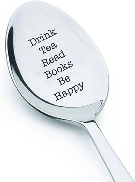 Engraved Flatware Designs Tea Lover Gift Be Happy Drink Tea Read Books Engraved Spoon