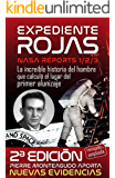 Expediente Rojas: NASA Reports 1/2/3 (Spanish Edition)
