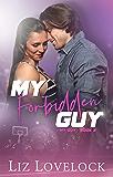 My Forbidden Guy (My Guy series, Book 3)
