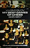 My Best Games of Chess: 1935-1957