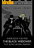 Sherlock Holmes: The Black Widower (Sherlock Holmes: The Centurion Papers Book 8)