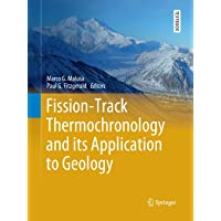 Fission-Track Thermochronology and its Application to Geology (Springer Textbooks in Earth Sciences, Geography and…