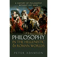 Philosophy in the Hellenistic and Roman Worlds: A History of Philosophy Wthout any Gaps, Volume 2