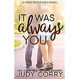 It Was Always You (Ridgewater High Romance)