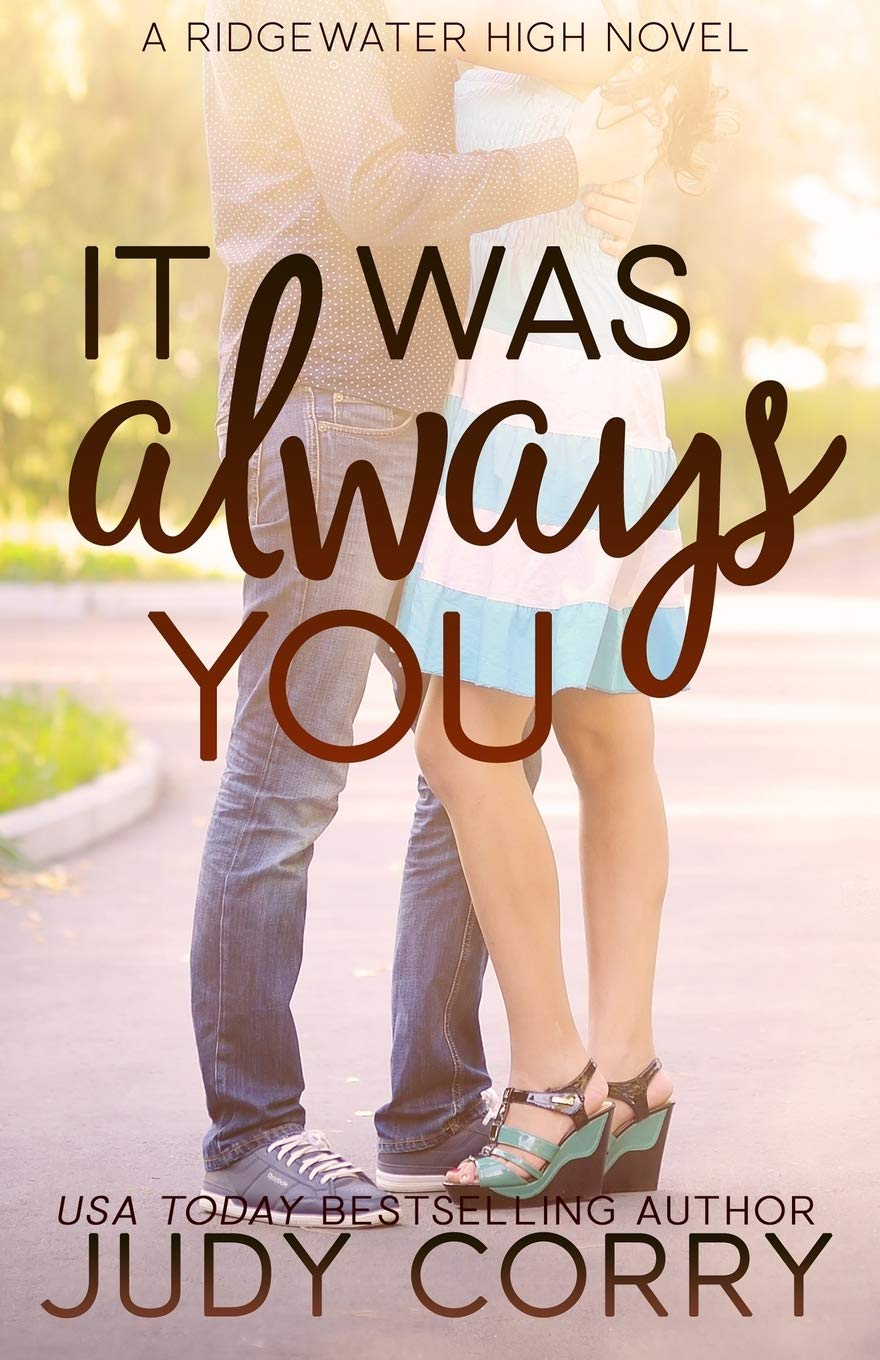 It Was Always You (Ridgewater High Romance)