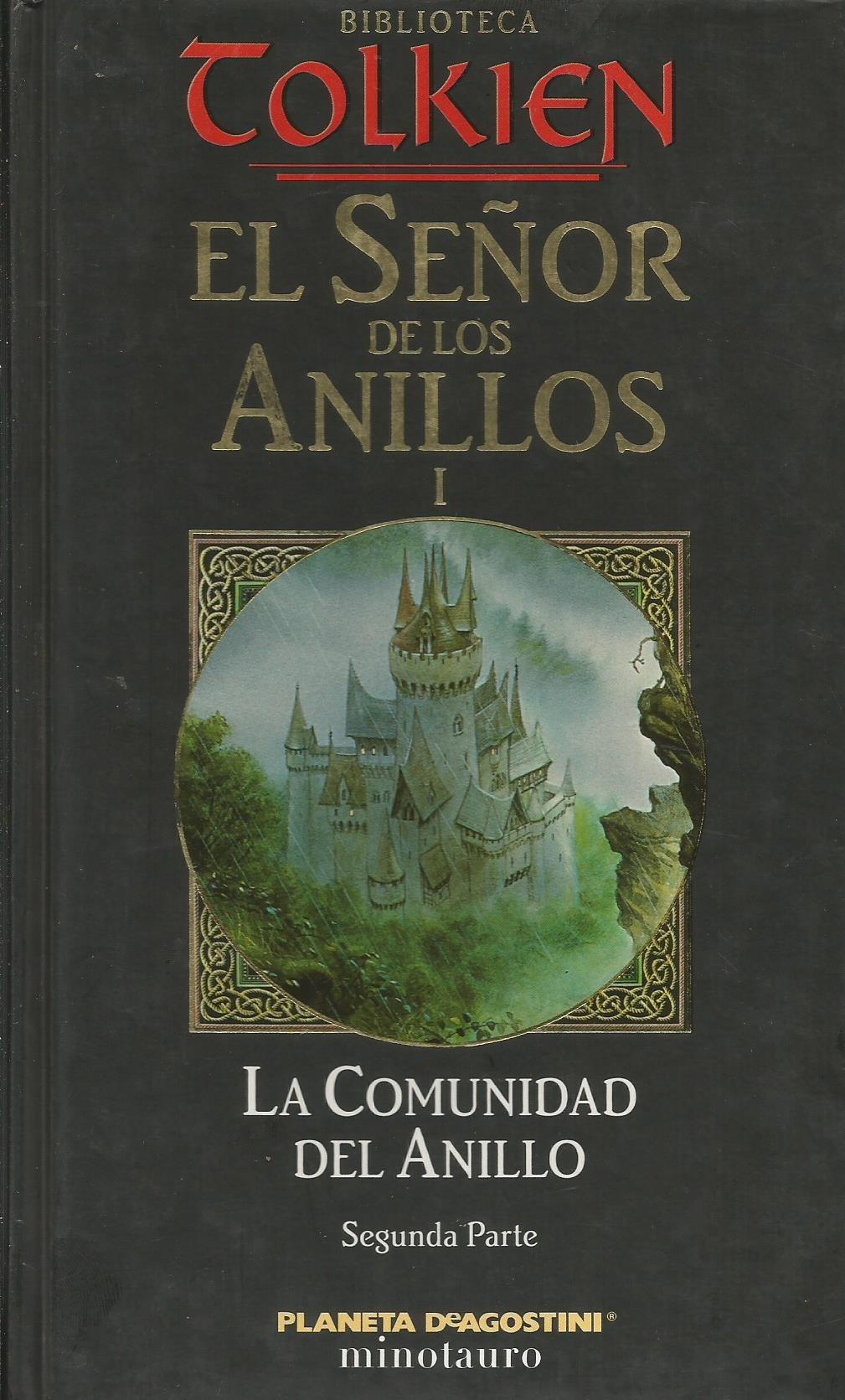 La Comunidad Del Anillo: Amazon.es: Tolkien, J. R. R.: Libros