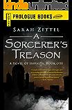 A Sorcerer's Treason: A Novel of Isavalta, Book One (Prologue Fantasy)