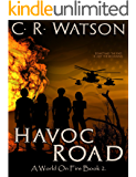 Havoc Road: A World on Fire Book 2