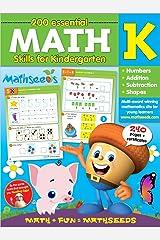 Math for Kindergarten - 200 Essential Math Skills (Mathseeds) Flexibound
