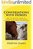 Conversations with Horses: An In-Depth Look at Signals & Cues between Horses and their Humans (Life Skills for Horses…