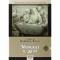 Vangeli e atti. Versione interlineare in italiano