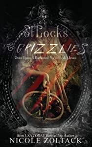 Of Locks and Grizzlies (Once Upon a Darkened Night) (Volume 11)