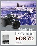 Maîtriser le Canon EOS 7D