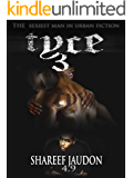 TYCE 3 (The Tyce Series)