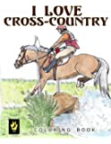 I Love Cross-Country Coloring Book