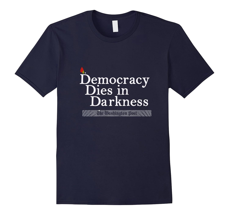 Democracy Dies in Darkness T - Shirt-Vaci