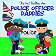 The Best Daddies are Police Officer Daddies