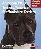 American Pit Bull Terriers/American Staffordshire Terriers (Complete Pet Owner's Manuals)