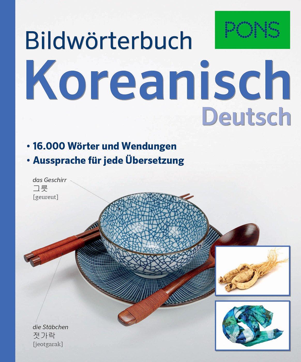 PONS Bildwörterbuch Koreanisch: 16.000 Wörter und Wendungen ...