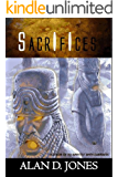 Sacrifices (A To Wrestle With Darkness Book Book 2)