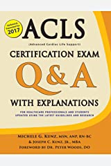 ACLS Certification Exam Q & A with Explanations: For Healthcare Professionals and Students Paperback