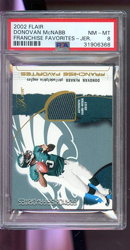 2002 Flair Franchise Favorites Donovan McNabb Game-Worn Jersey Graded Card  8 - PSA  4d9fd59bb