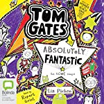 Tom Gates is Absolutely Fantastic (At Some Things): Tom Gates, Book 5 | Liz Pichon