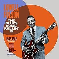 Blues Come Rollin In: 1952 - 1962 Recordings