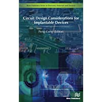 Circuit Design Considerations for Implantable Devices (River Publishers Series in Electronic Materials and Devices)