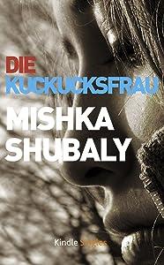 Die Kuckucksfrau (Kindle Single) (German Edition)